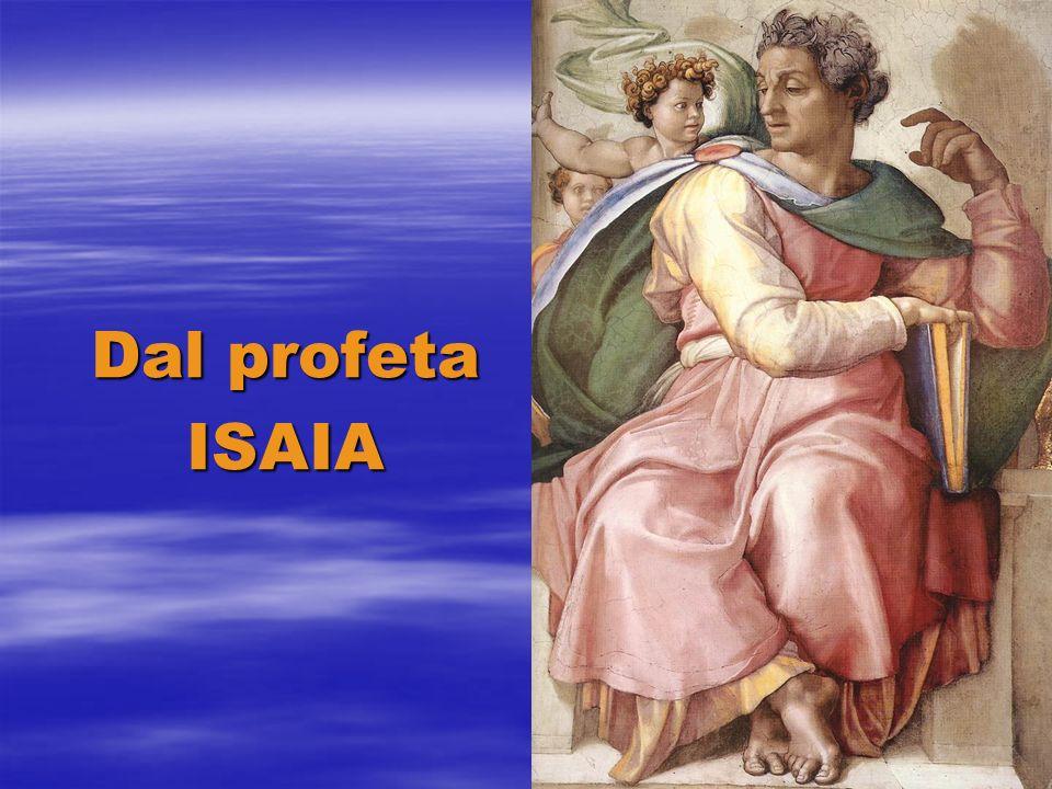 Dal profeta ISAIA
