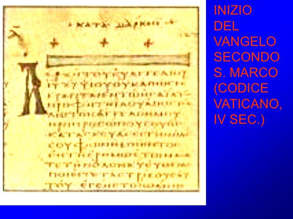 INIZIO DEL VANGELO SECONDO S. MARCO (CODICE VATICANO, IV SEC.)