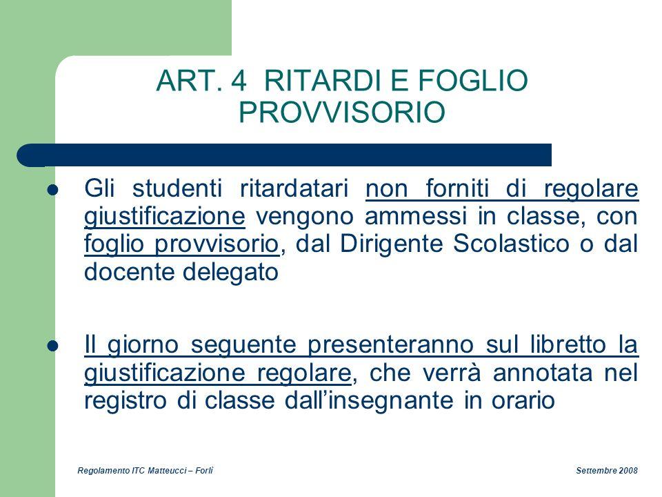 ART. 4 RITARDI E FOGLIO PROVVISORIO