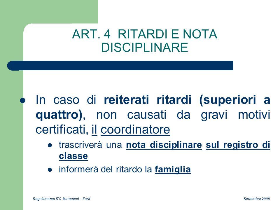 ART. 4 RITARDI E NOTA DISCIPLINARE