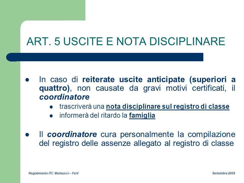 ART. 5 USCITE E NOTA DISCIPLINARE