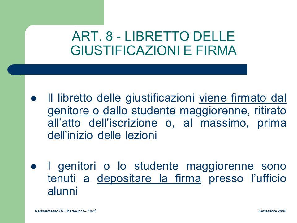 ART. 8 - LIBRETTO DELLE GIUSTIFICAZIONI E FIRMA