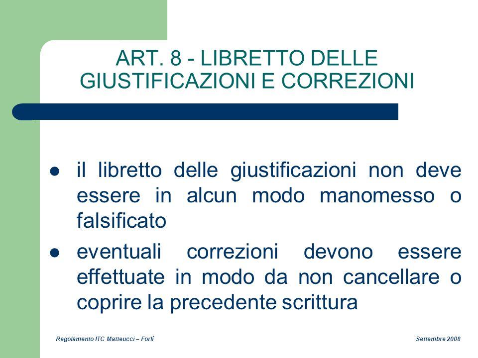 ART. 8 - LIBRETTO DELLE GIUSTIFICAZIONI E CORREZIONI