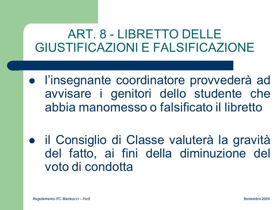ART. 8 - LIBRETTO DELLE GIUSTIFICAZIONI E FALSIFICAZIONE