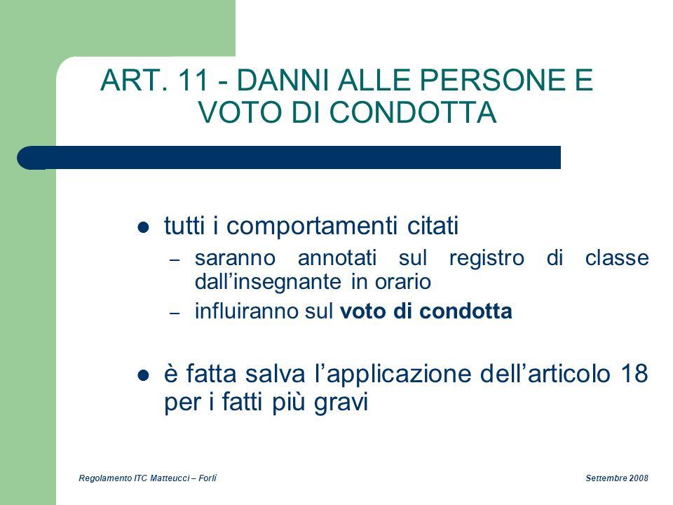 ART. 11 - DANNI ALLE PERSONE E VOTO DI CONDOTTA