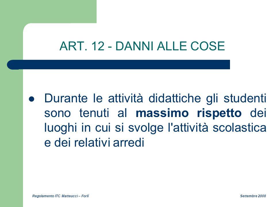 ART. 12 - DANNI ALLE COSE