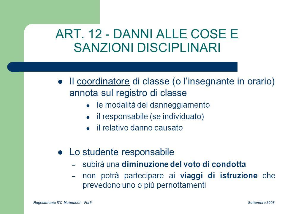 ART. 12 - DANNI ALLE COSE E SANZIONI DISCIPLINARI