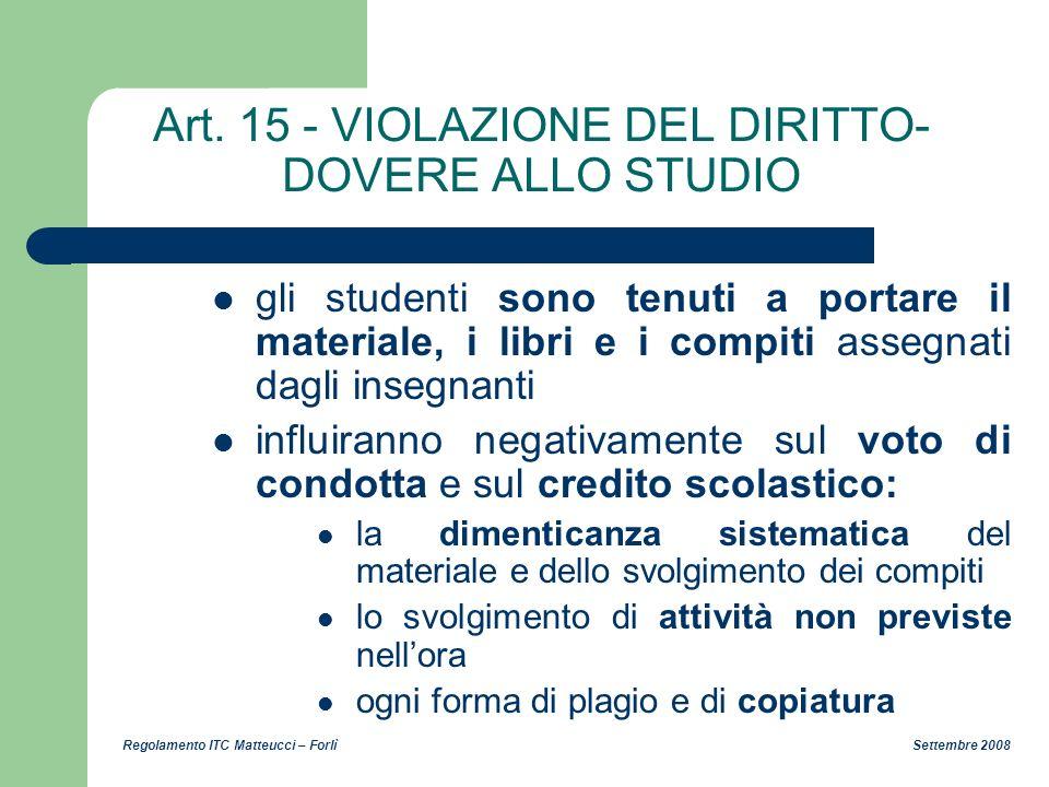 Art. 15 - VIOLAZIONE DEL DIRITTO-DOVERE ALLO STUDIO