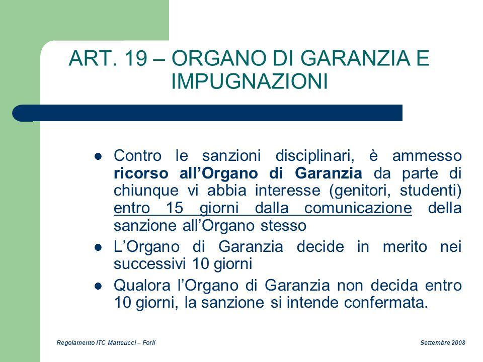 ART. 19 – ORGANO DI GARANZIA E IMPUGNAZIONI