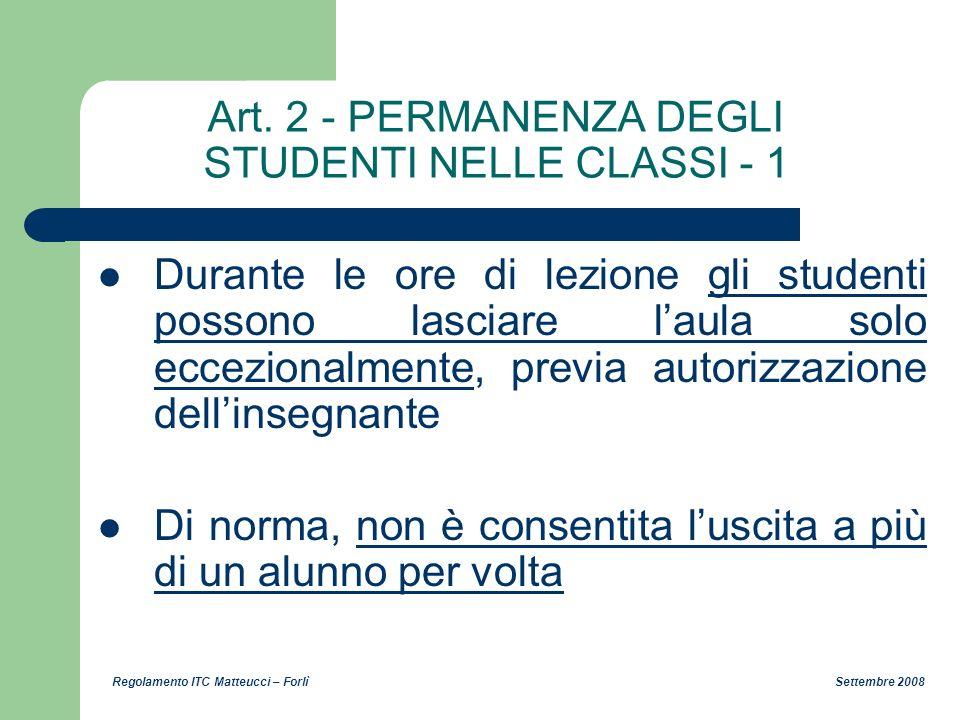 Art. 2 - PERMANENZA DEGLI STUDENTI NELLE CLASSI - 1