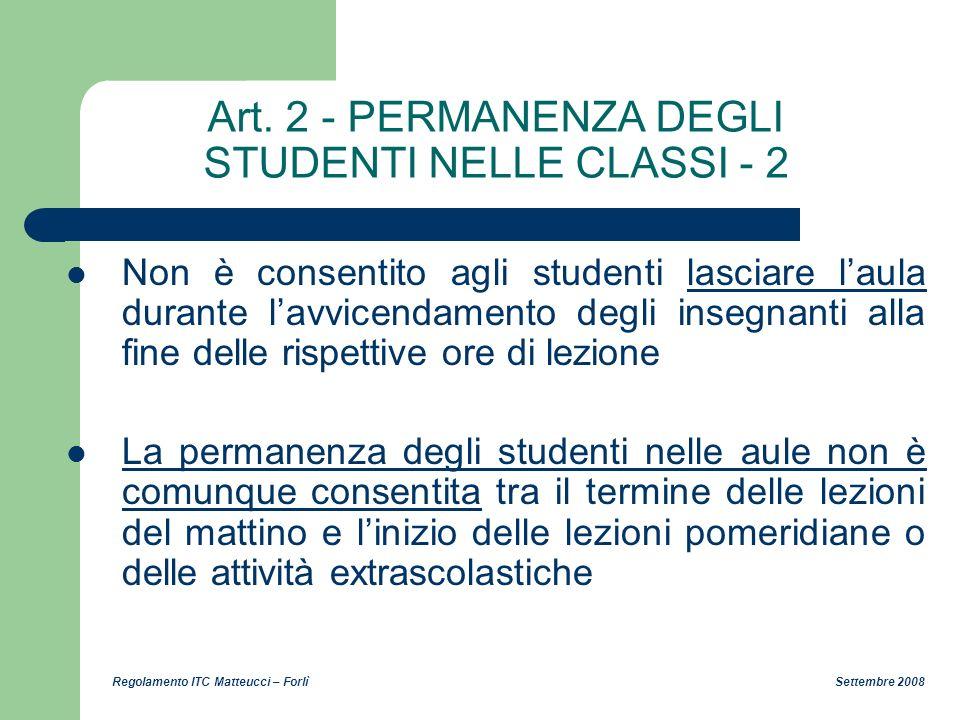 Art. 2 - PERMANENZA DEGLI STUDENTI NELLE CLASSI - 2