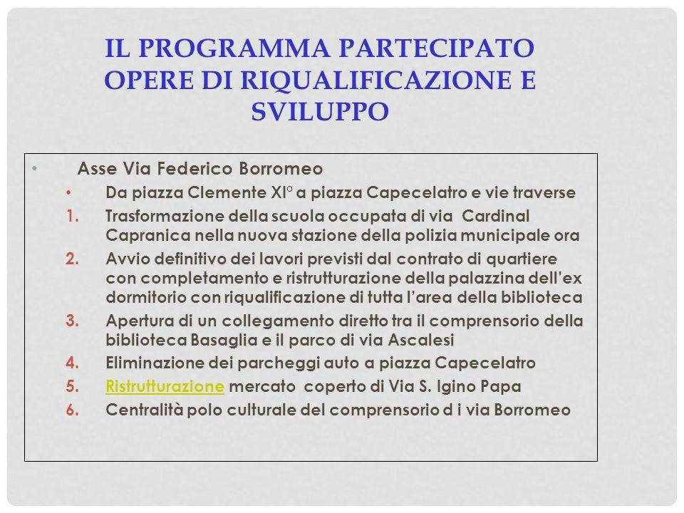 IL PROGRAMMA PARTECIPATO OPERE DI RIQUALIFICAZIONE E SVILUPPO