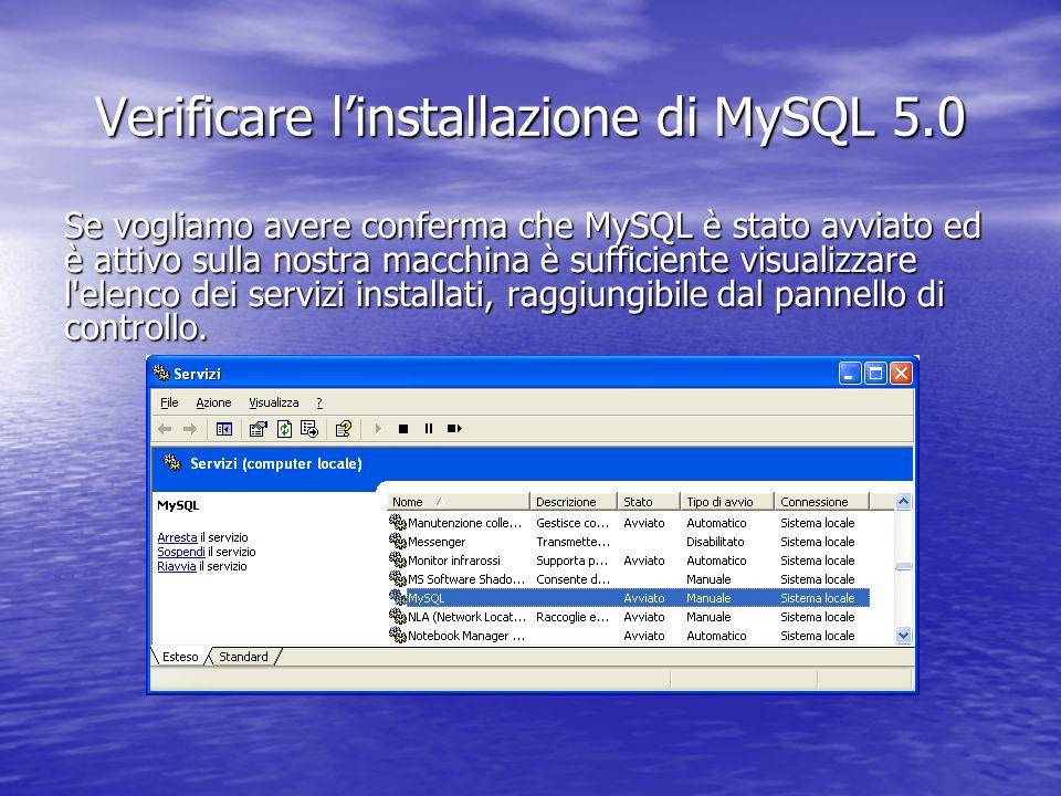 Verificare l'installazione di MySQL 5.0