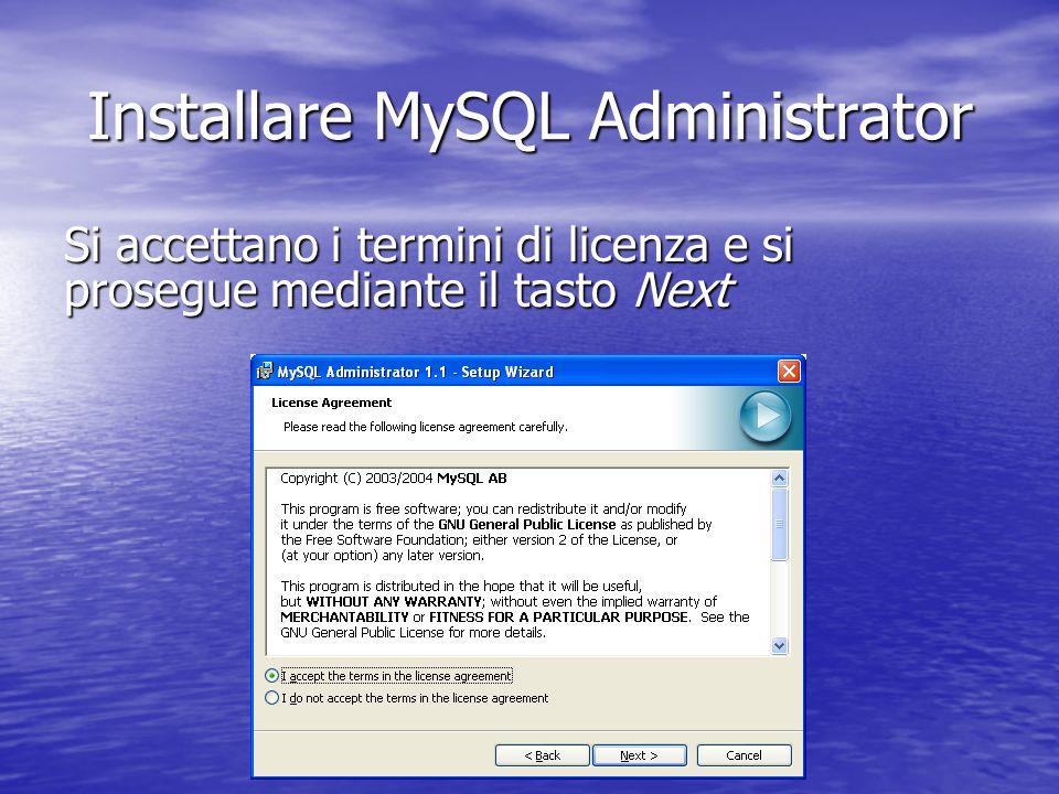 Installare MySQL Administrator