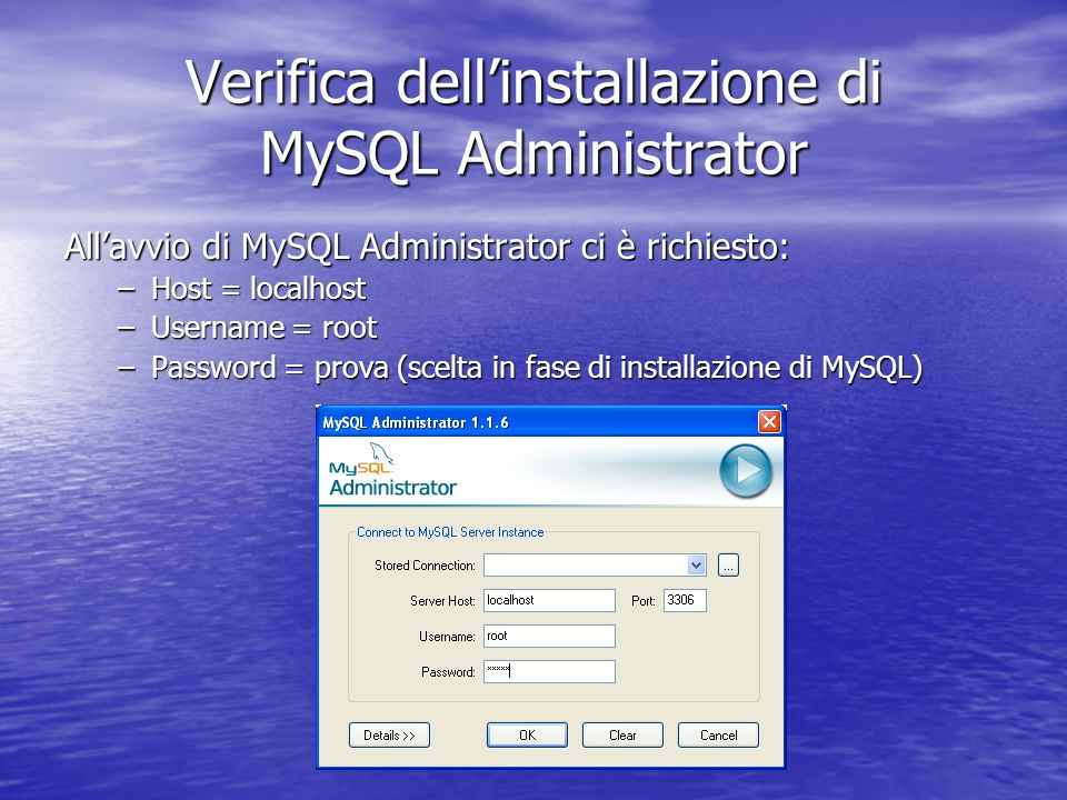 Verifica dell'installazione di MySQL Administrator