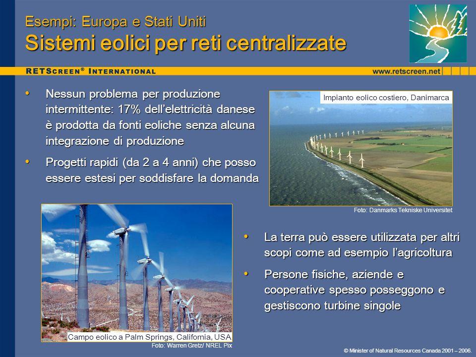 Esempi: Europa e Stati Uniti Sistemi eolici per reti centralizzate