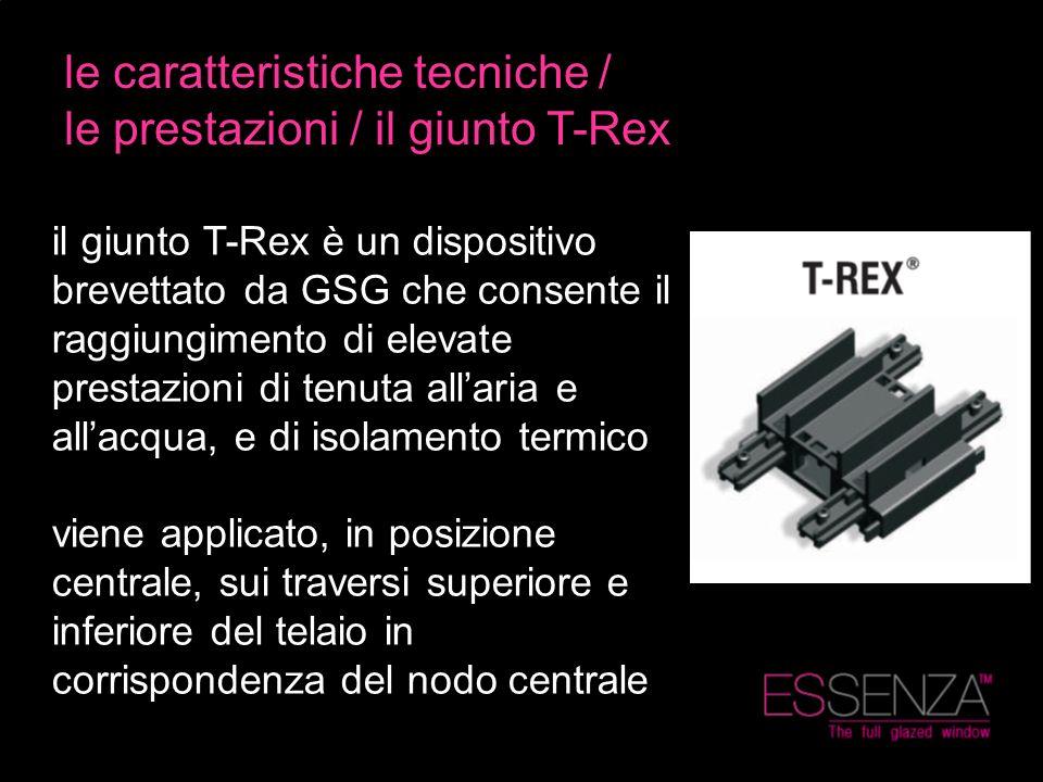 le caratteristiche tecniche / le prestazioni / il giunto T-Rex