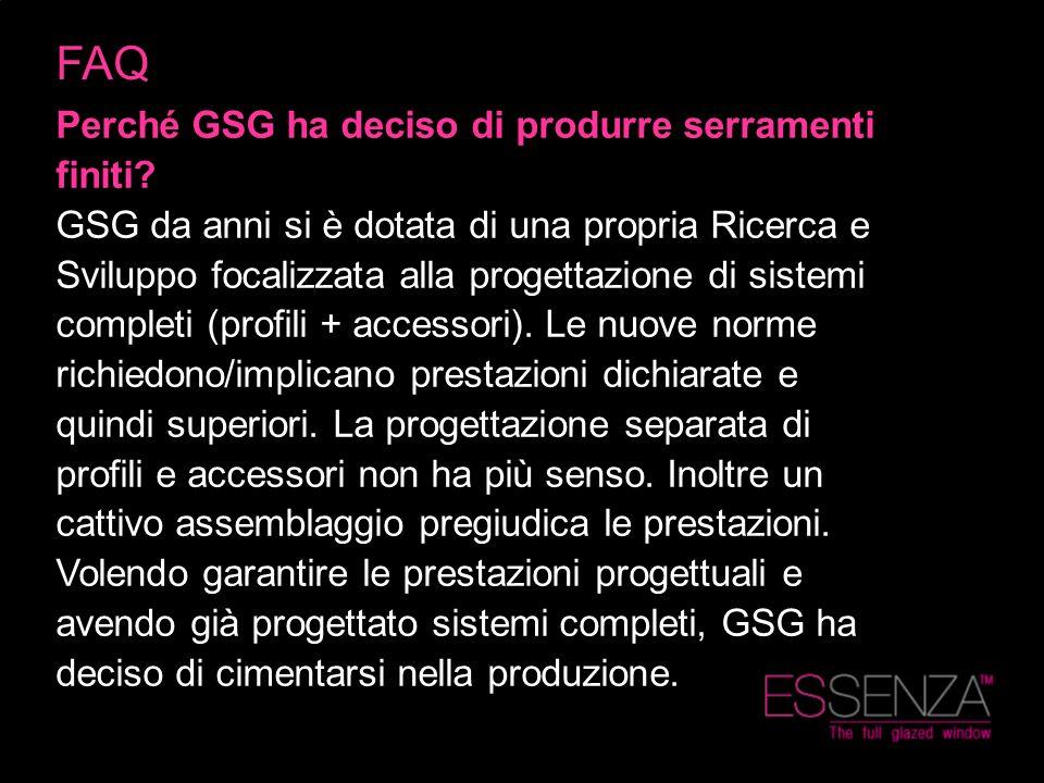 FAQ Perché GSG ha deciso di produrre serramenti finiti