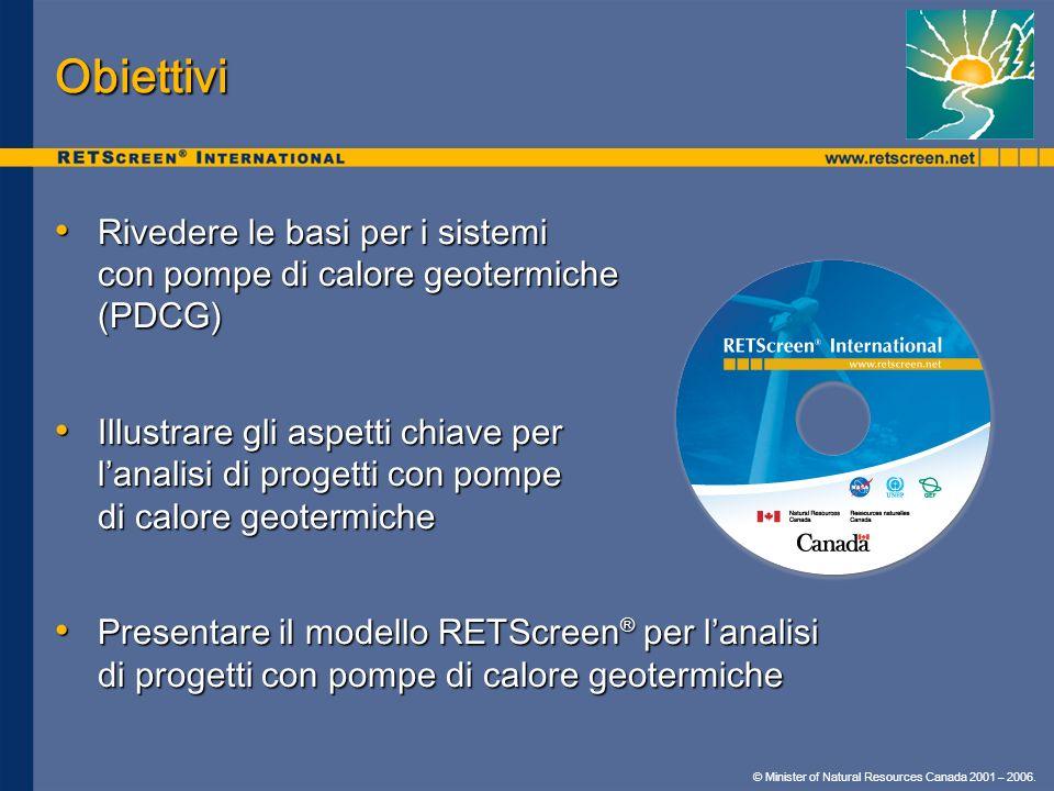 Obiettivi Rivedere le basi per i sistemi con pompe di calore geotermiche (PDCG)