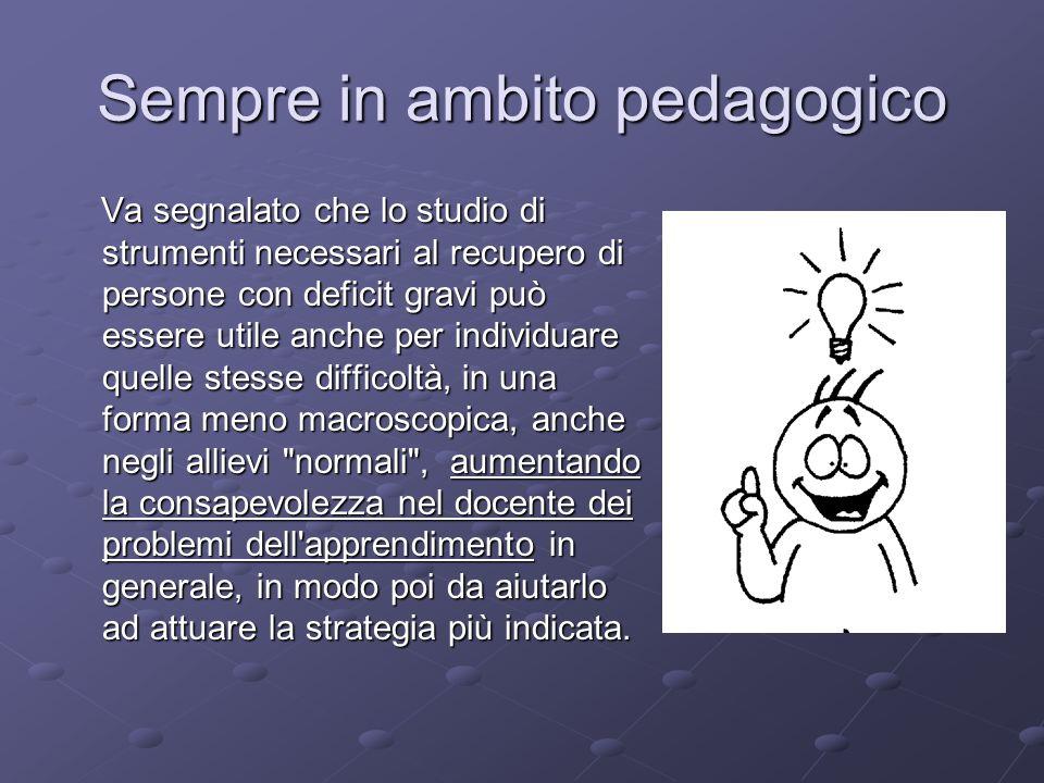 Sempre in ambito pedagogico