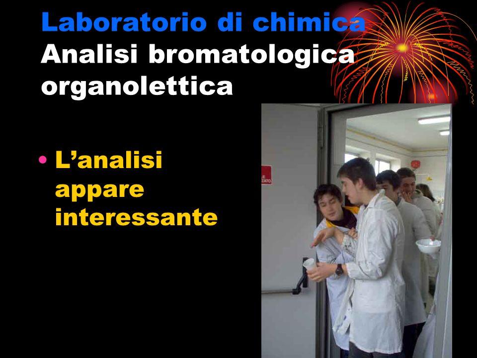 Laboratorio di chimica Analisi bromatologica organolettica