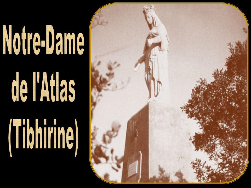 Notre-Dame de l Atlas (Tibhirine)