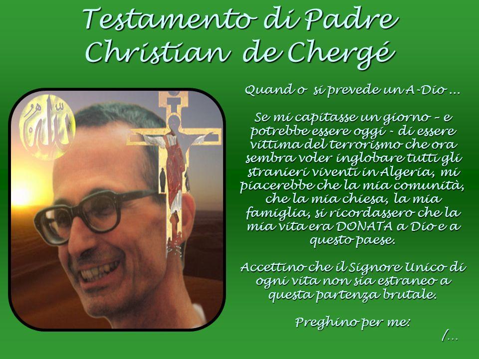 Testamento di Padre Christian de Chergé