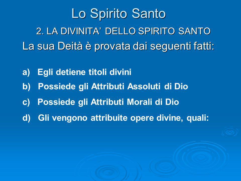 2. LA DIVINITA' DELLO SPIRITO SANTO