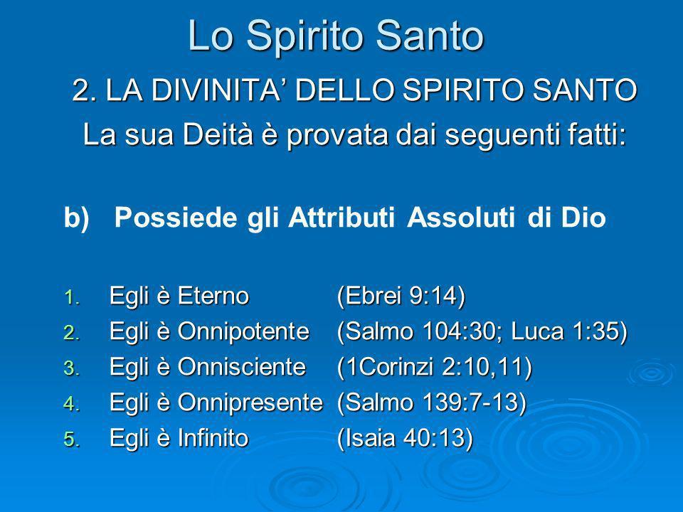 Lo Spirito Santo 2. LA DIVINITA' DELLO SPIRITO SANTO