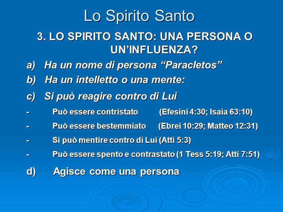 3. LO SPIRITO SANTO: UNA PERSONA O UN'INFLUENZA