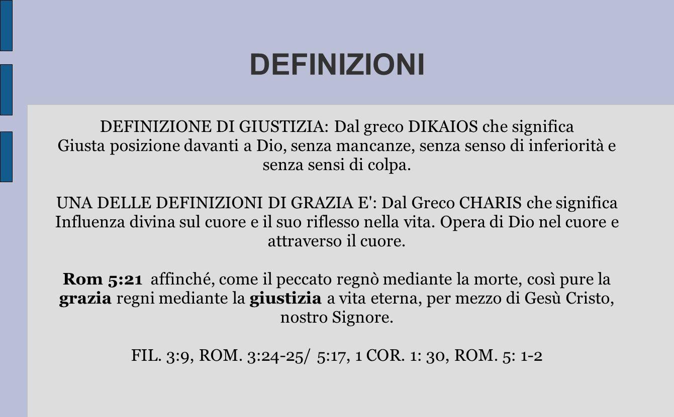 DEFINIZIONI DEFINIZIONE DI GIUSTIZIA: Dal greco DIKAIOS che significa