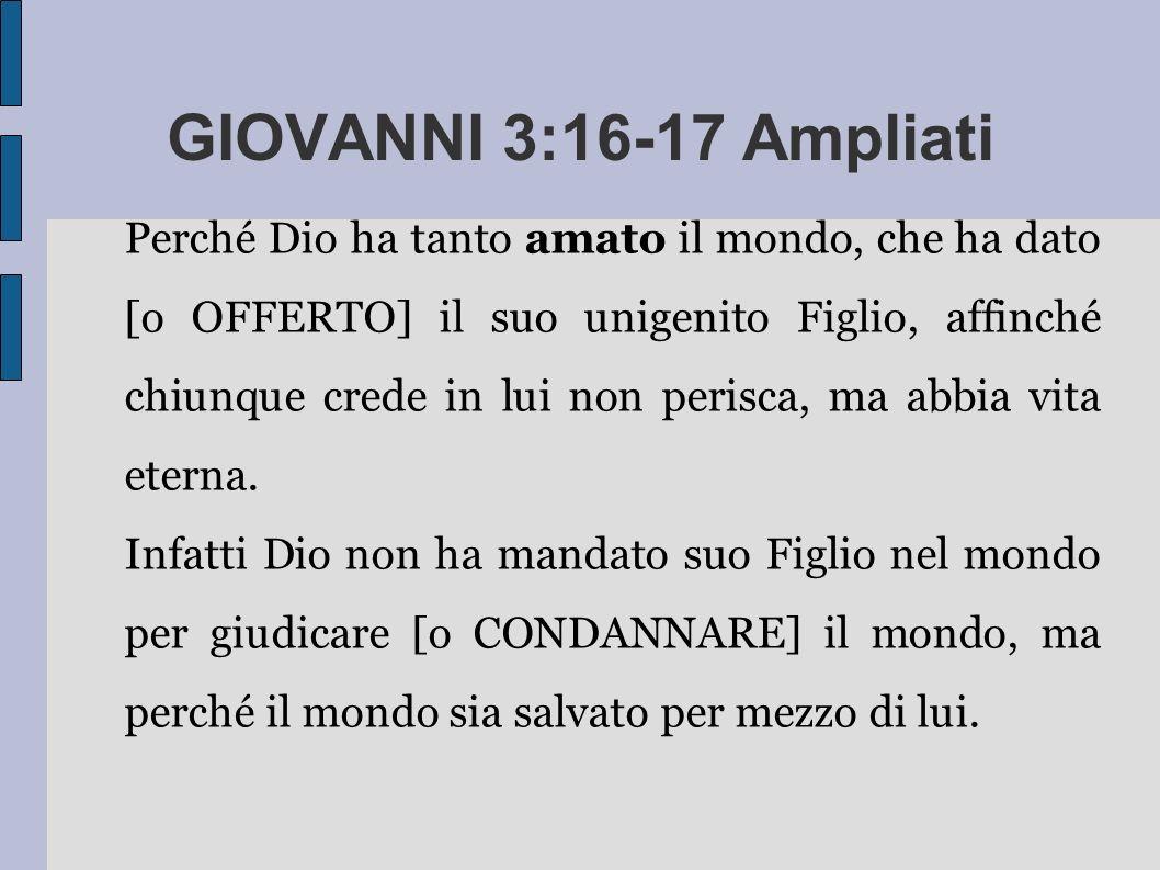 GIOVANNI 3:16-17 Ampliati