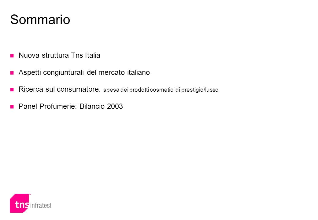 Sommario Nuova struttura Tns Italia