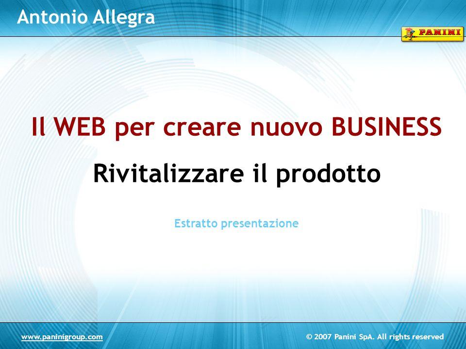 Il WEB per creare nuovo BUSINESS Rivitalizzare il prodotto