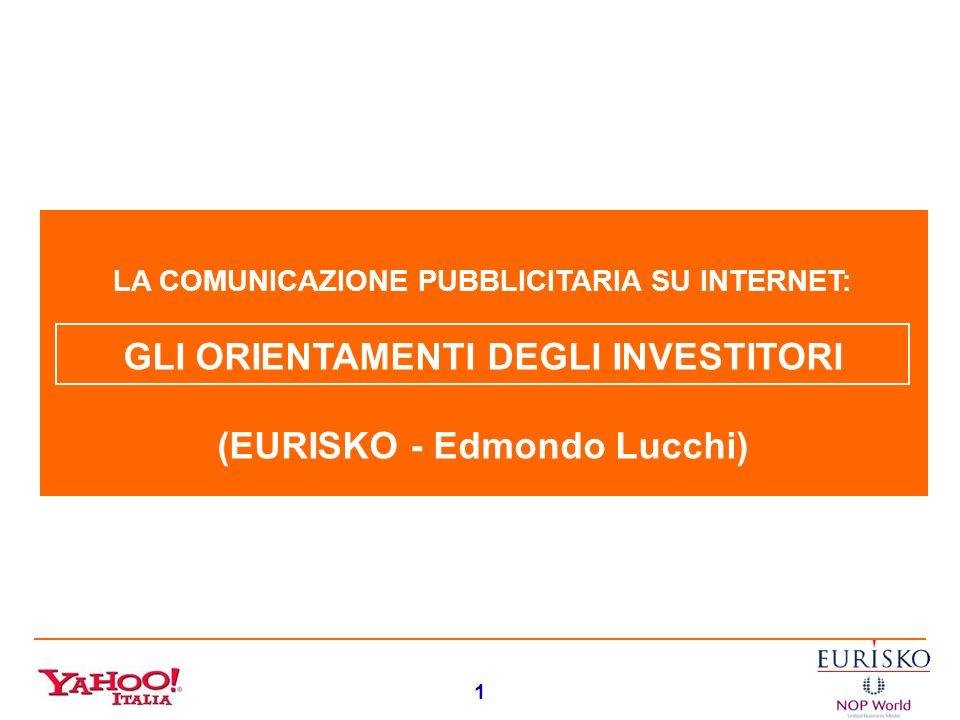 GLI ORIENTAMENTI DEGLI INVESTITORI (EURISKO - Edmondo Lucchi)