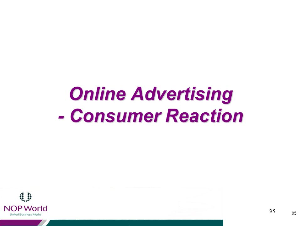 Online Advertising - Consumer Reaction