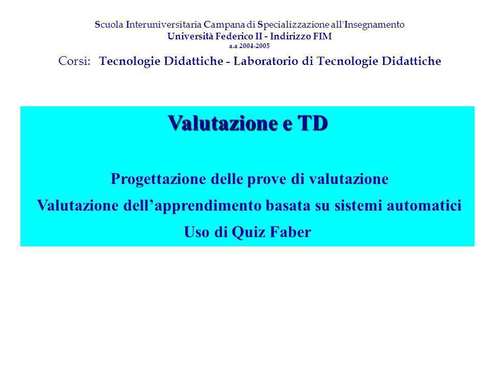 Valutazione e TD Progettazione delle prove di valutazione