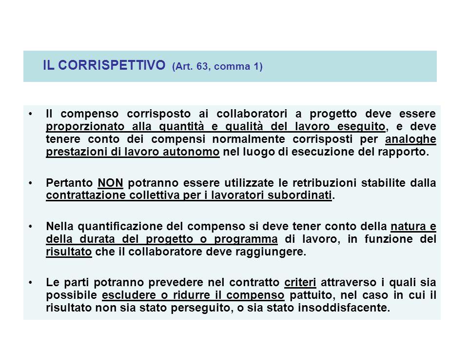 IL CORRISPETTIVO (Art. 63, comma 1)