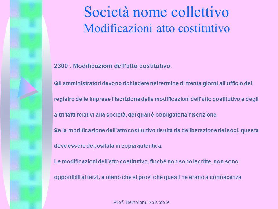 Società nome collettivo Modificazioni atto costitutivo