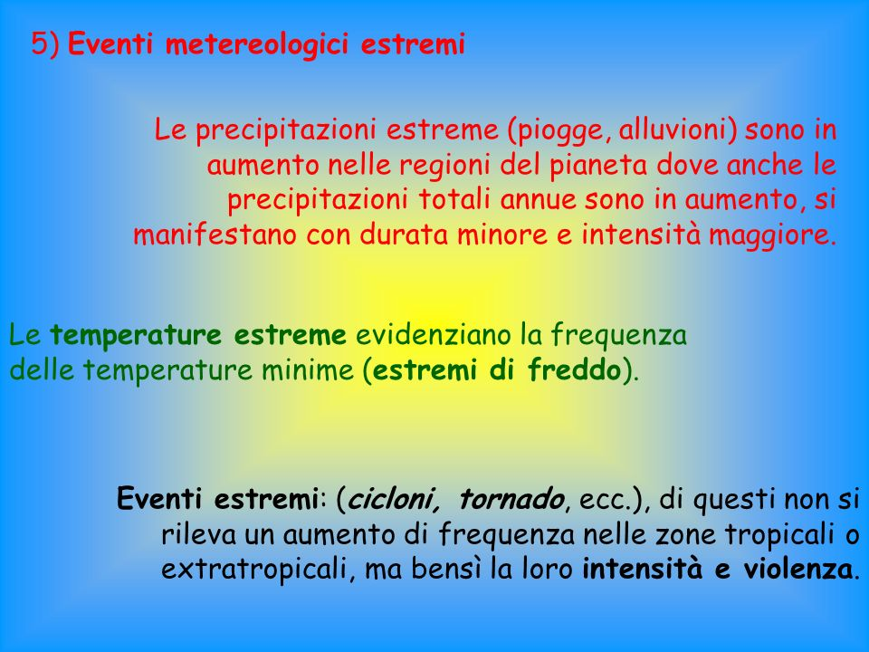 5) Eventi metereologici estremi