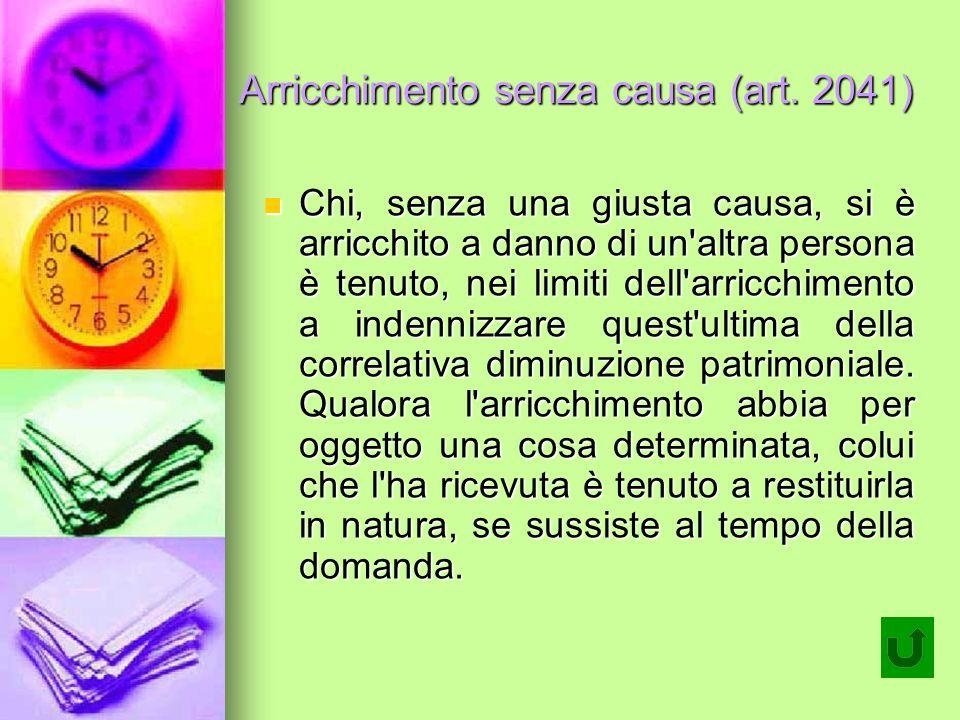 Arricchimento senza causa (art. 2041)