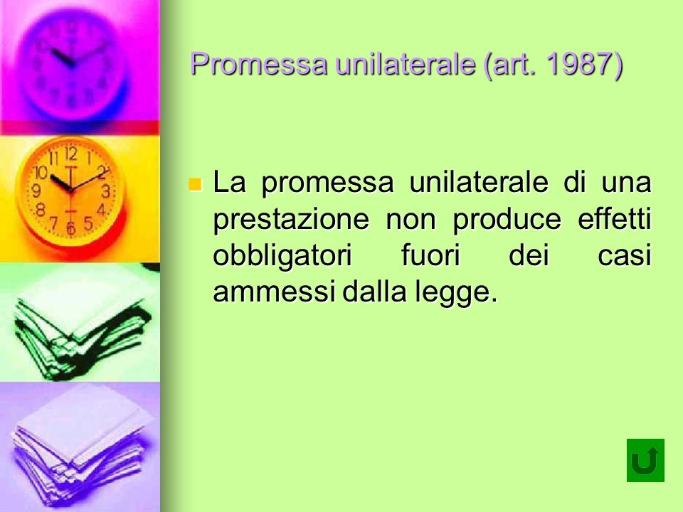 Promessa unilaterale (art. 1987)