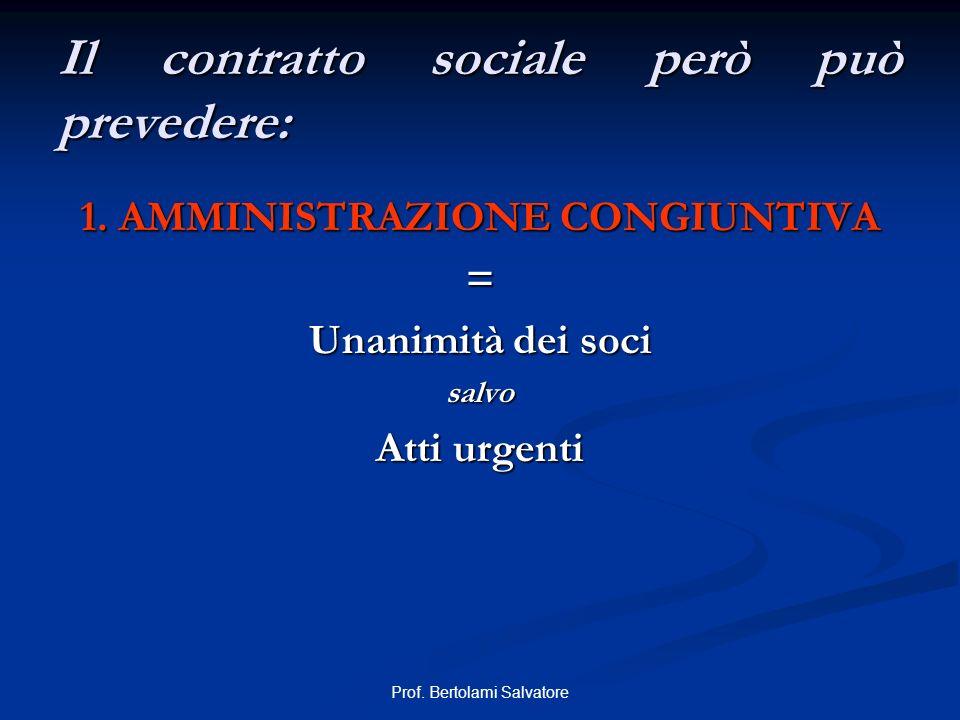 Il contratto sociale però può prevedere: