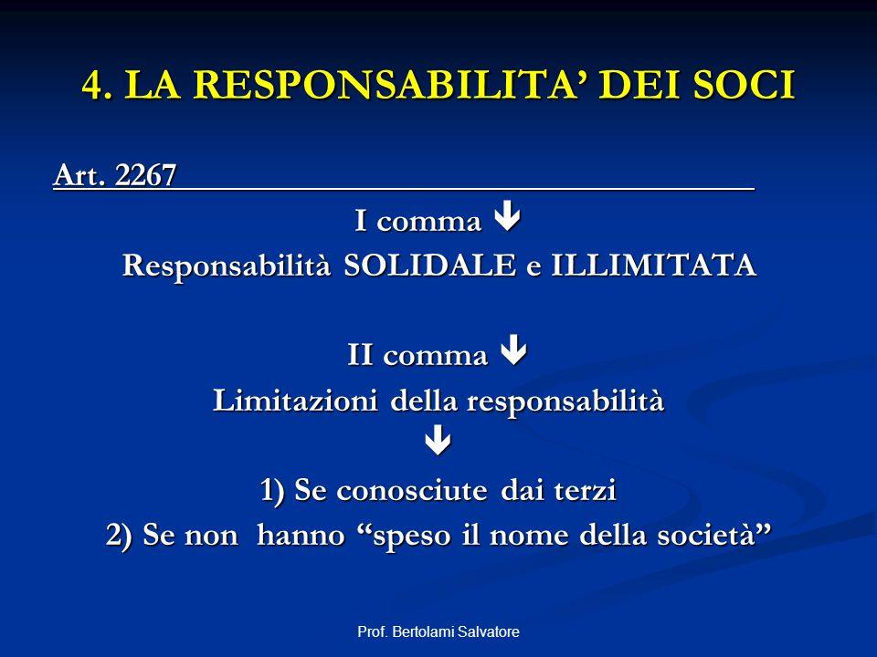 4. LA RESPONSABILITA' DEI SOCI