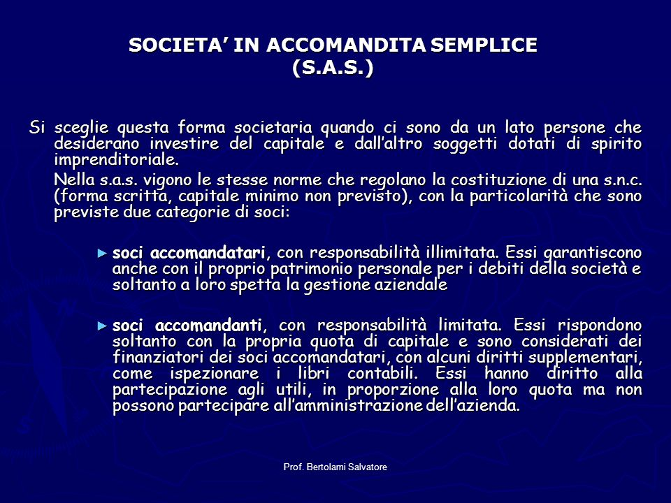 SOCIETA' IN ACCOMANDITA SEMPLICE (S.A.S.)