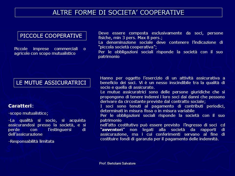 ALTRE FORME DI SOCIETA' COOPERATIVE