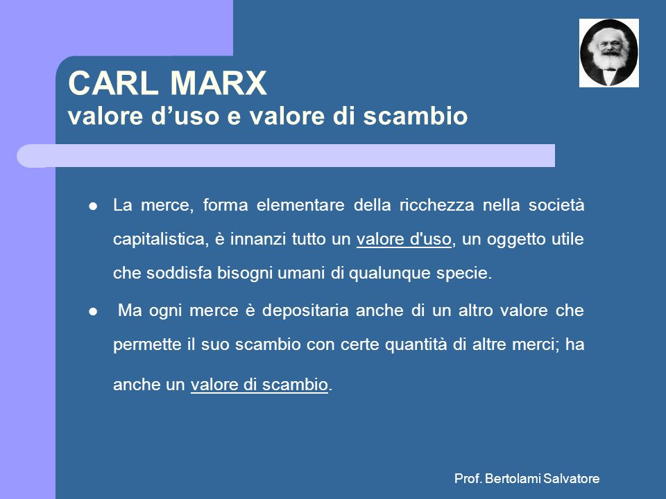 CARL MARX valore d'uso e valore di scambio