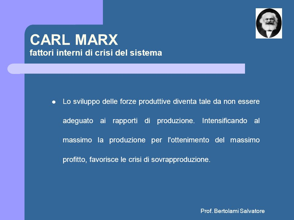 CARL MARX fattori interni di crisi del sistema