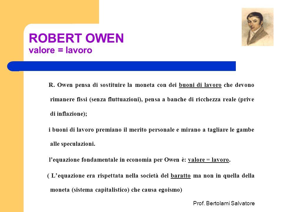 ROBERT OWEN valore = lavoro