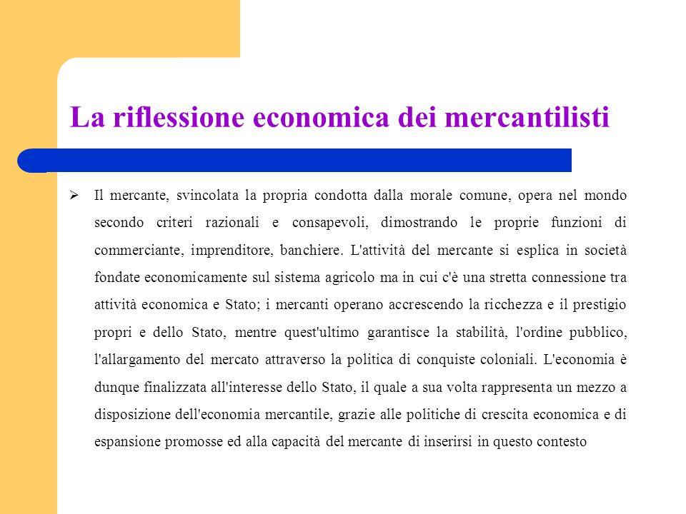 La riflessione economica dei mercantilisti